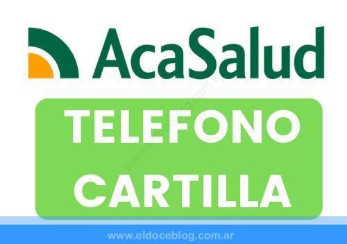 ACA SALUD Telefono Sucursales Planes Cartilla Autorizaciones Reintegros Opiniones