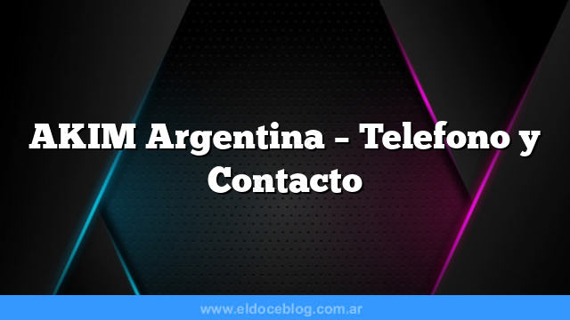 AKIM Argentina – Telefono y Contacto