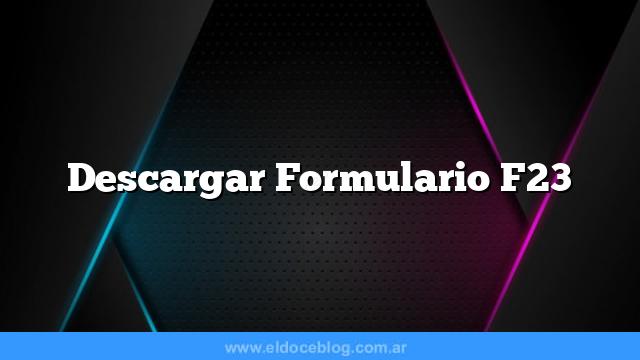 Descargar  Formulario F23