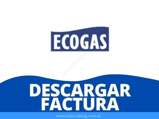 Ecogas Descargar Factura PDF Cómo Imprimir y Ver mi Factura Ecogas