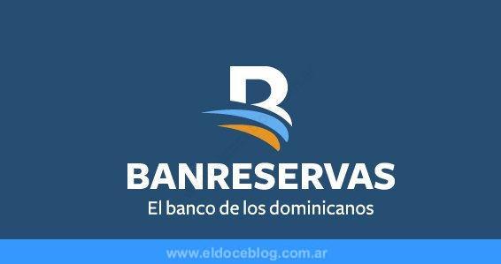 Estado de Cuenta Banreservas: cómo Consultarlo, Registro en Netbanking y M�S