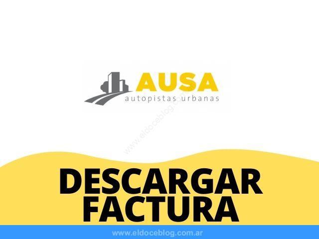 Como Descargar e Imprimir la Factura AUSA digital