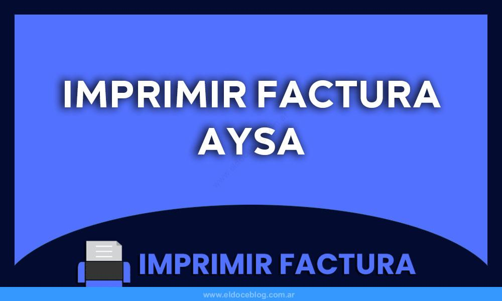 Imprimir Aysa Factura
