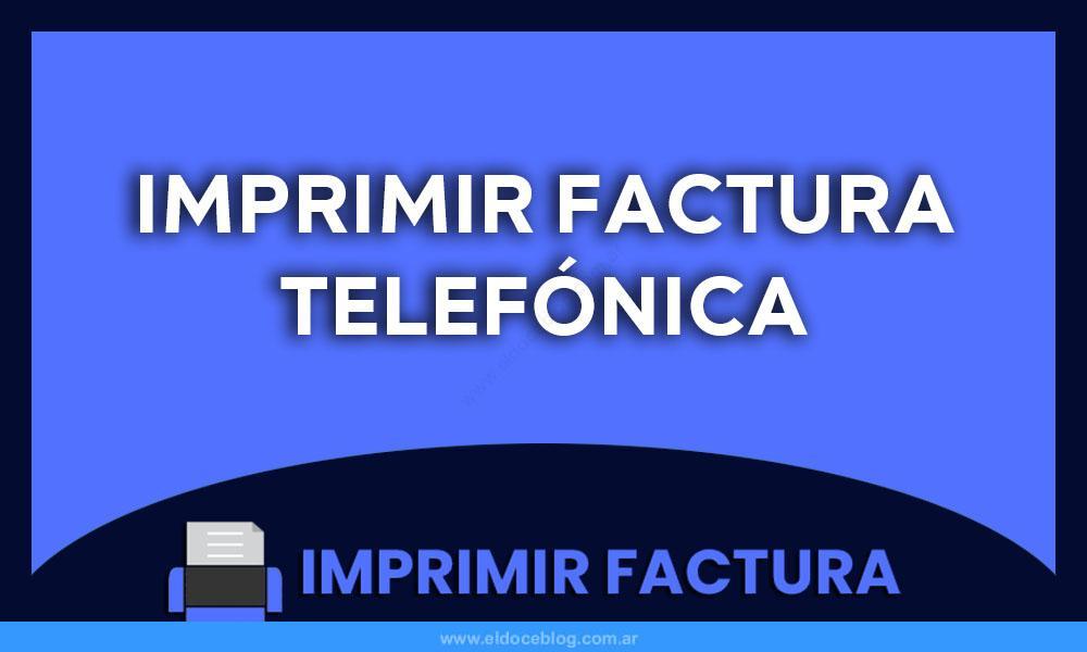 Imprimir Factura Telefónica