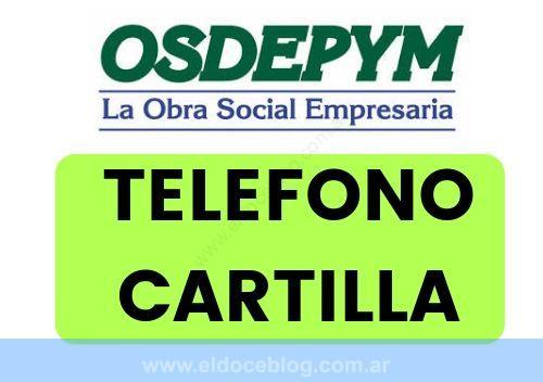 OSDEPYM Telefono, Afiliaciones, Opiniones, Sucursales, Planes, Cartilla