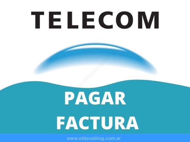 Como Pagar factura de Telecom Internet, HomeBanking, Efectivo, Tarjetas
