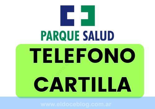 Parque Salud Teléfono, Planes, Cartilla, Sucursales, Opiniones 2019