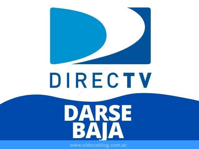 Como Darse de Baja de Directv Argentina Cancelar Servicio