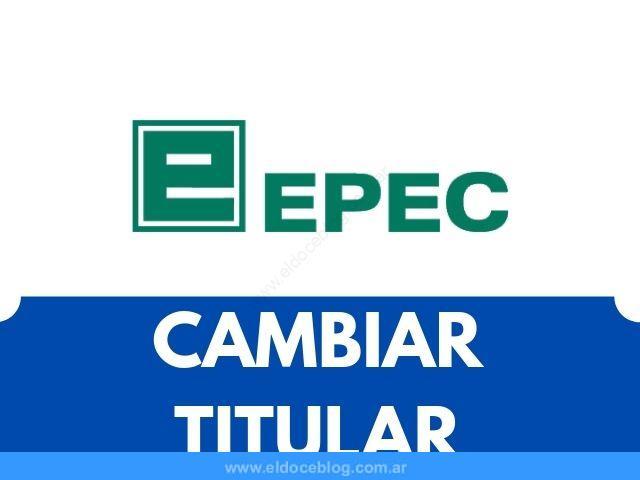Como Hacer Cambio de Titularidad en EPEC Online Requisitos