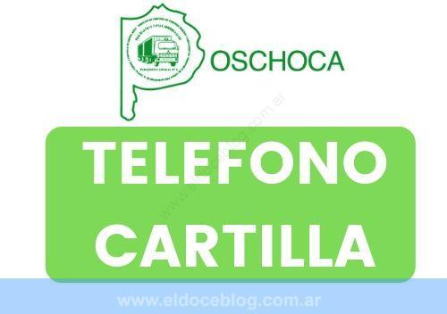 OSCHOCA Obra Social de Camioneros Telefono Planes Cartilla Autorizaciones