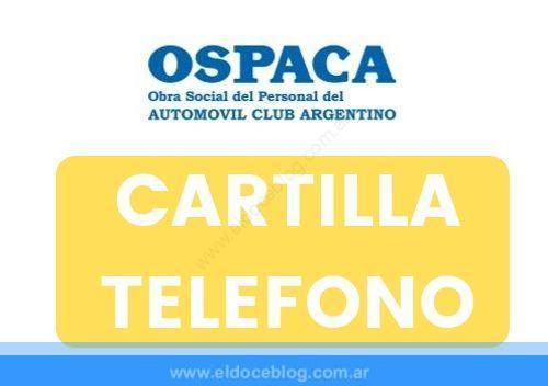 OSPACA Obra Social ACA Telefono, Cartilla, Turismo, Pagos, Prestadores