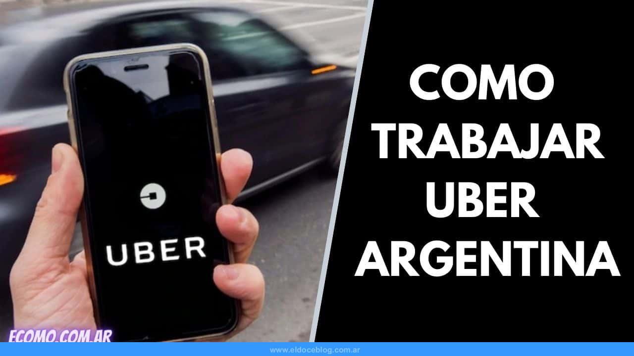 Como Trabajar en Uber Argentina Requisitos Uber Conductor