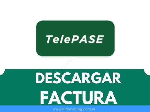 Como Descargar Factura de Telepase Ver, Imprimir, BAJAR